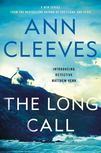 The Long Call ebook by Ann Cleeves