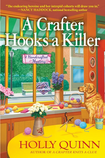 A Crafter Hooks a Killer ebook by Holly Quinn