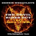 Devil Rides Out, The audiobook by Dennis Wheatley