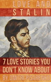 Love and Stalin ebook by Dmitri Pisarenko