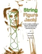 String Figure Jack! - A cat's cradles retelling of Jack & The Beanstalk with instructions for weaving the tale. ebook by David Novak