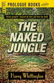The Naked Jungle ebook by Harry Whittington