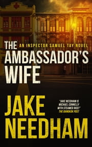 The Ambassador's Wife ebook by Jake Needham