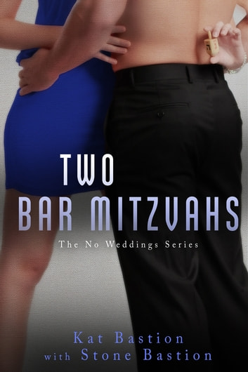 Two Bar Mitzvahs ebook by Kat Bastion,Stone Bastion