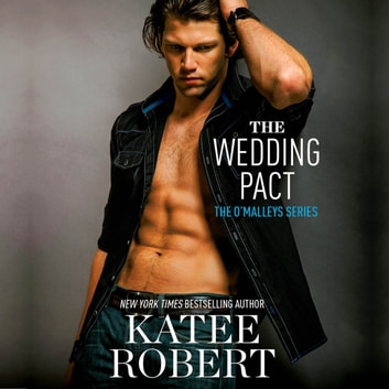 The Wedding Pact audiobook by Katee Robert