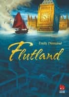 Flutland ebook by Emily Diamand, Eike Schönfeld