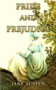 Pride and Prejudice - (99 Illustrated + Active TOC) ebook by Jane Austen