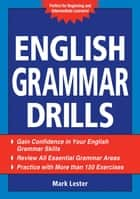 English Grammar Drills ebook by Mark Lester
