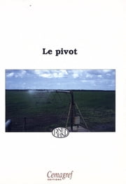 Le pivot ebook by Cemagref,RNED