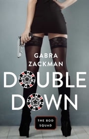 Double Down ebook by Gabra Zackman