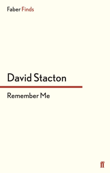 Remember Me ebook by David Stacton