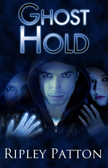 Ghost Hold - Book Two of The PSS Chronicles ebook by Ripley Patton