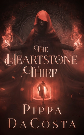 The Heartstone Thief ebook by Pippa DaCosta