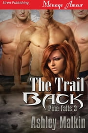 The Trail Back ebook by Ashley Malkin