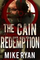 The Cain Redemption ebook by Mike Ryan