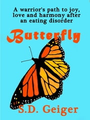 Butterfly ebook by S.D. Geiger
