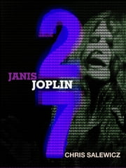 27: Janis Joplin ebook by Chris Salewicz