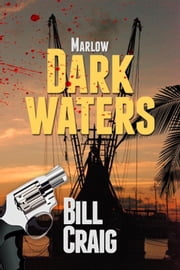 Marlow: Dark Waters ebook by Bill Craig