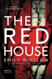 The Red House - A Keene and Frohmann Mystery ebook by Emily Winslow
