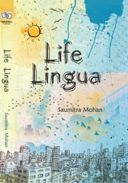 Life Lingua ebook by Saumitra Mohan