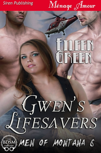 Gwen's Lifesavers ebook by Eileen Green