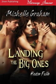 Landing the Big Ones ebook by Michelle Graham