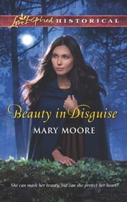 Beauty in Disguise ebook by Mary Moore