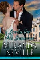 Lords for All Seasons - A collection of novellas ebook by