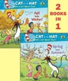 Spring into Summer!/Fall into Winter!(Dr. Seuss/Cat in the Hat) ebook by Tish Rabe,Aristides Ruiz,Joe Mathieu