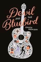 Devil and the Bluebird ebook by Jennifer Mason-Black
