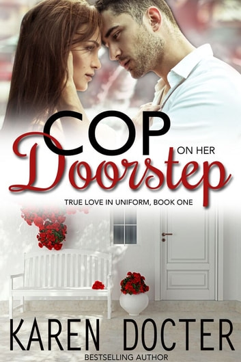 Cop On Her Doorstep ebook by Karen Docter