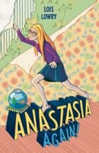 Anastasia Again ebook by Lois Lowry
