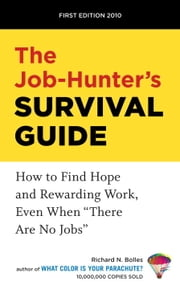 The Job-Hunter's Survival Guide ebook by Richard N. Bolles