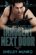 Innocent Next Door ebook by Shelley Munro