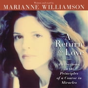 A Return to Love audiolibro by Marianne Williamson