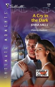 A Cry in the Dark ebook by Jenna Mills