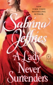 A Lady Never Surrenders ebook by Sabrina Jeffries