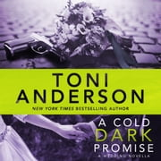 Cold Dark Promise, A - FBI Romantic Suspense audiobook by Toni Anderson