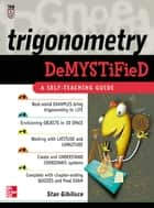 Trigonometry Demystified ebook by Stan Gibilisco