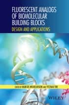 Fluorescent Analogs of Biomolecular Building Blocks ebook by Marcus Wilhelmsson,Yitzhak Tor