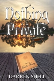 Nothing Private ebook by Darren Shell