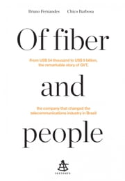 Of fiber and people ebook by Bruno Fernandes, Chico Barbosa