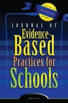 JEBPS Vol 15-N1 ebook by Journal of Evidence-Based Practices for Schools