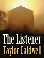 The Listener ebook by Taylor Caldwell