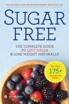 Sugar Free ebook by Sonoma Press