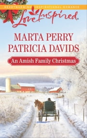 An Amish Family Christmas - Heart of Christmas\A Plain Holiday ebook by Marta Perry,Patricia Davids