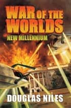 War of the Worlds ebook by Douglas Niles
