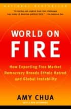 World on Fire ebook by Amy Chua