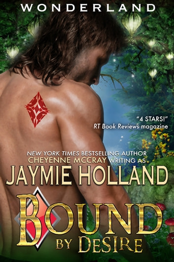 Bound by Desire - King of Diamonds ebook by Jaymie Holland,Cheyenne McCray