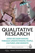 Qualitative Research ebook by Sheila Keegan